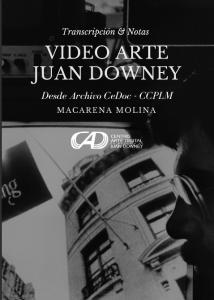 Video Arte de Juan Downey Transcripción & Notas Desde Archivo CeDoc – CCPLM_1